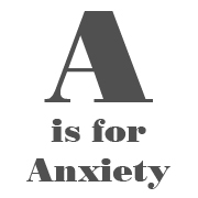 a-anxiety