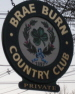 Brae Burn CC Sign