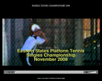 Eastern States Singles 2008 Video Screen Shot